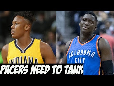 The Indiana Pacers Need To Tank, Whether They Want To or Not