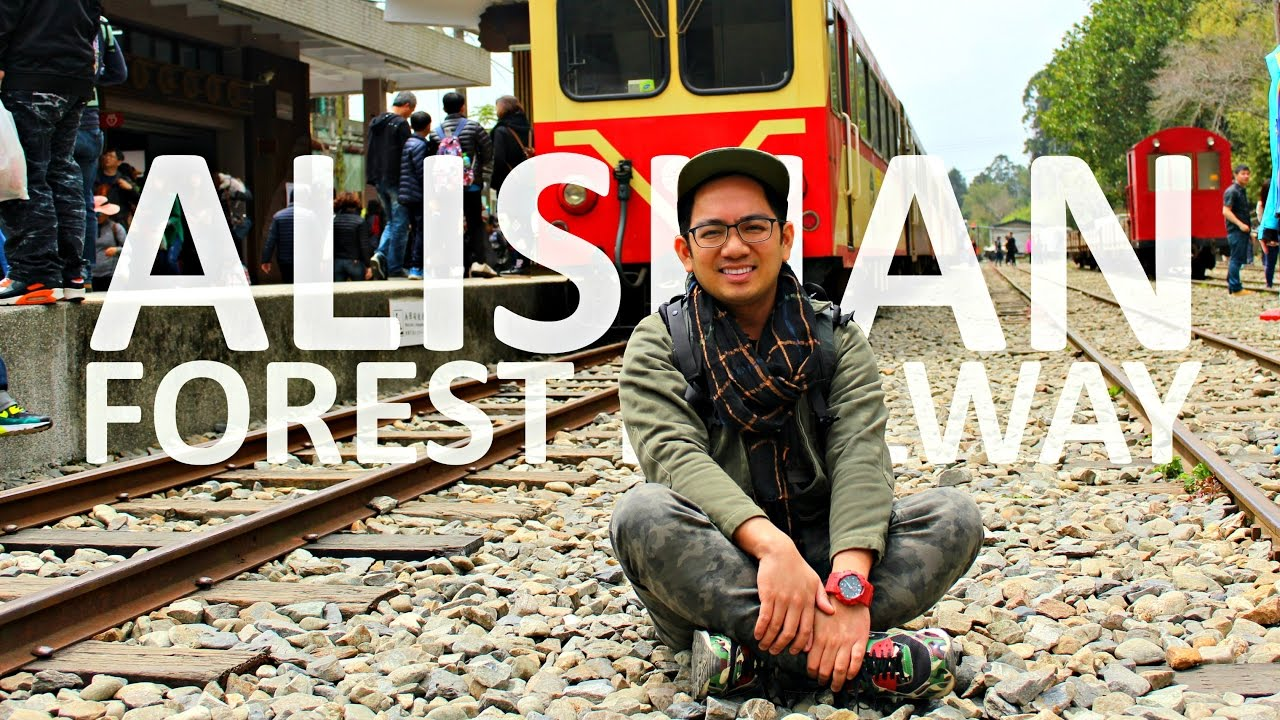 The Alishan Forest Railway | Taiwan Vlog 4 | The Beauty of Chiayi County