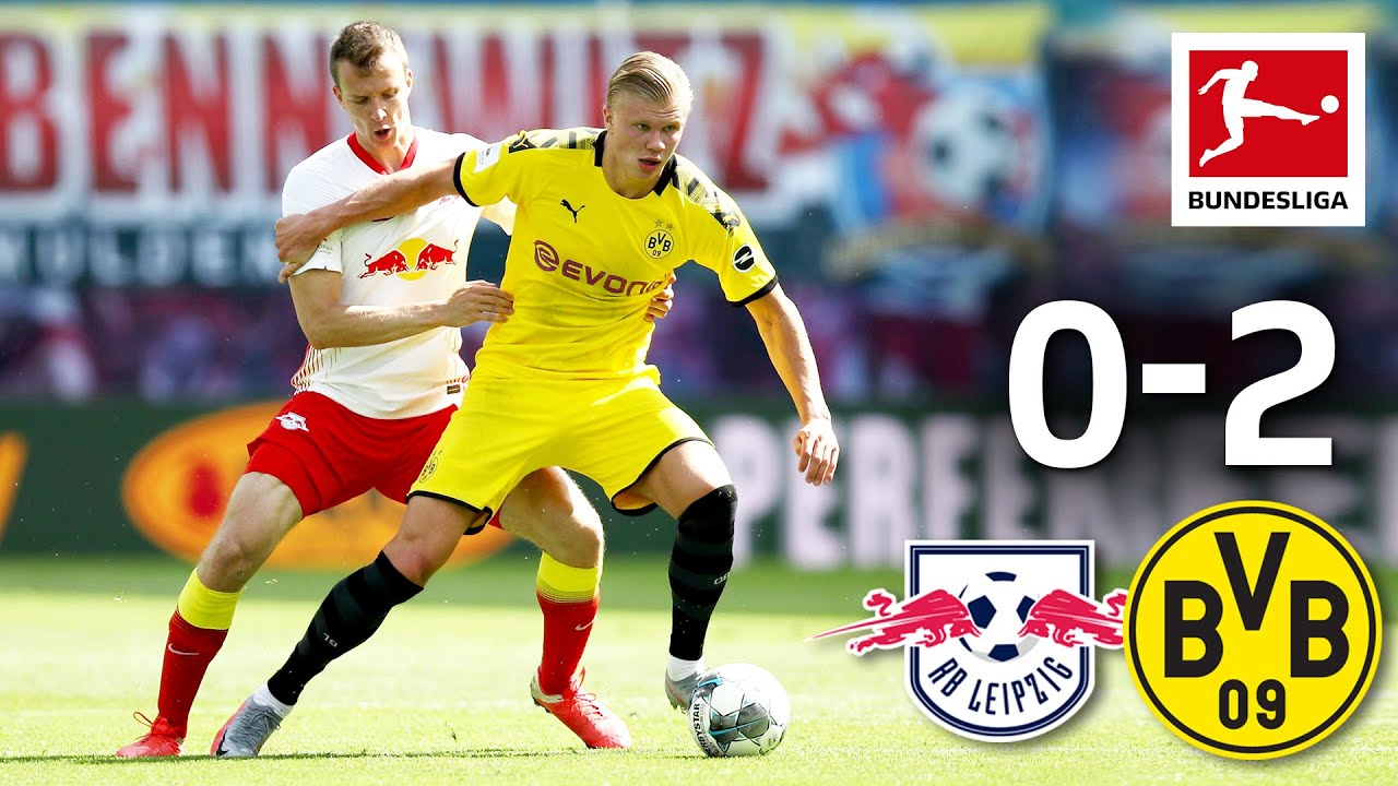 Rb Leipzig Vs Borussia Dortmund I 0 2 I Two Haaland Goals Secure Second Place Youtube