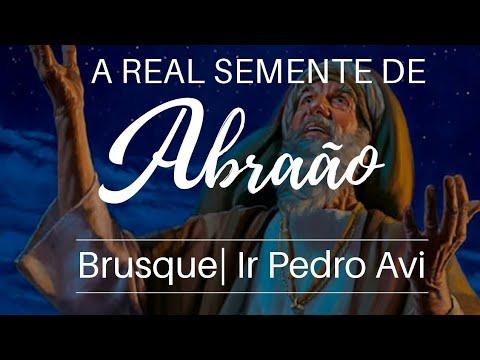 Escola Dominical 11/03/18   A Real Semente de Abraão   Ir. Pedro Avi   Brusque - SC