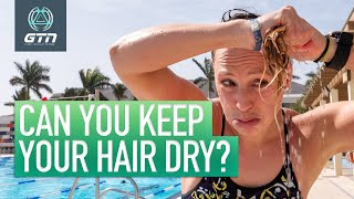 Can You Keep Your Hair Dry When Swimming  Swim Cap Tips