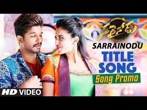 "Sarrainodu Video Song Promo || ""Sarrainodu"" || Allu Arjun, Rakul Preet Singh, Catherine Tresa"