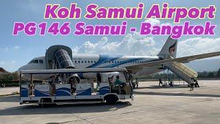 Review Koh Samui Airport Bangkok Airways PG146 Ko Samui to Bangkok 2021