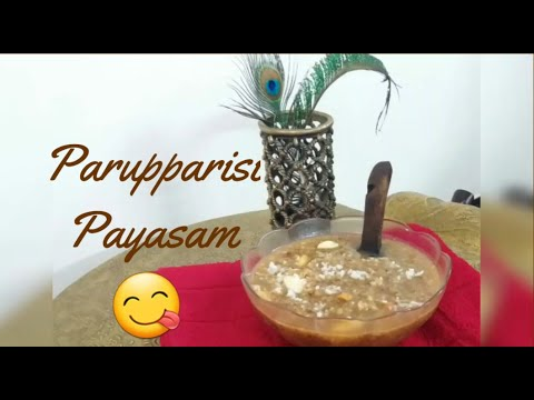 paruppu-arisi-payasam-|-grandma's-recipe-|-amateur-cook