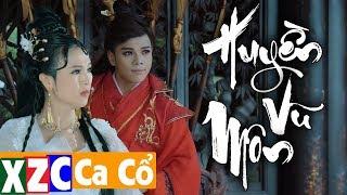 Trích Đoạn Huyền Vũ Môn (#HVM) - Hoàng Hải & Thy Trang