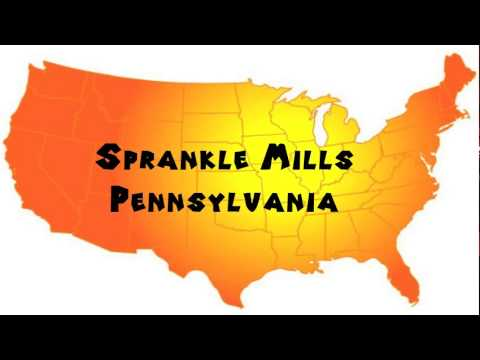 How to Say or Pronounce USA Cities — Sprankle Mills, Pennsylvania