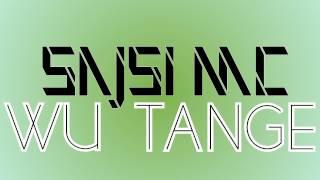 Sajsi MC - Wu Tange