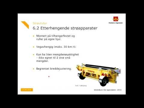 Statens vegvesen - Kurs Vinterdrift 2016 - Kapittel 6 Strøutstyr