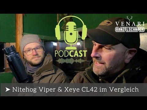 VENARI Kanzelschnack Folge 2   Xeye CL42 vs. Nitehog Viper im Test   Pulsar Accolade 2 XP50 Pro