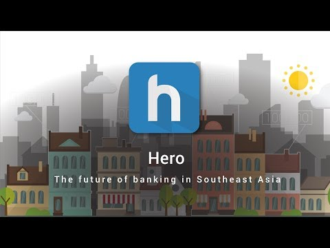 HERO: The Future of Banking in Southeast Asia