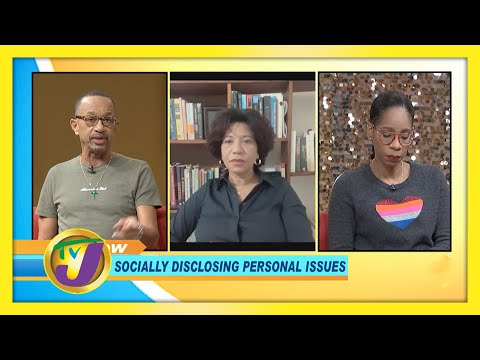 Socially Disclosing Personal issues | TVJ Smile Jamaica