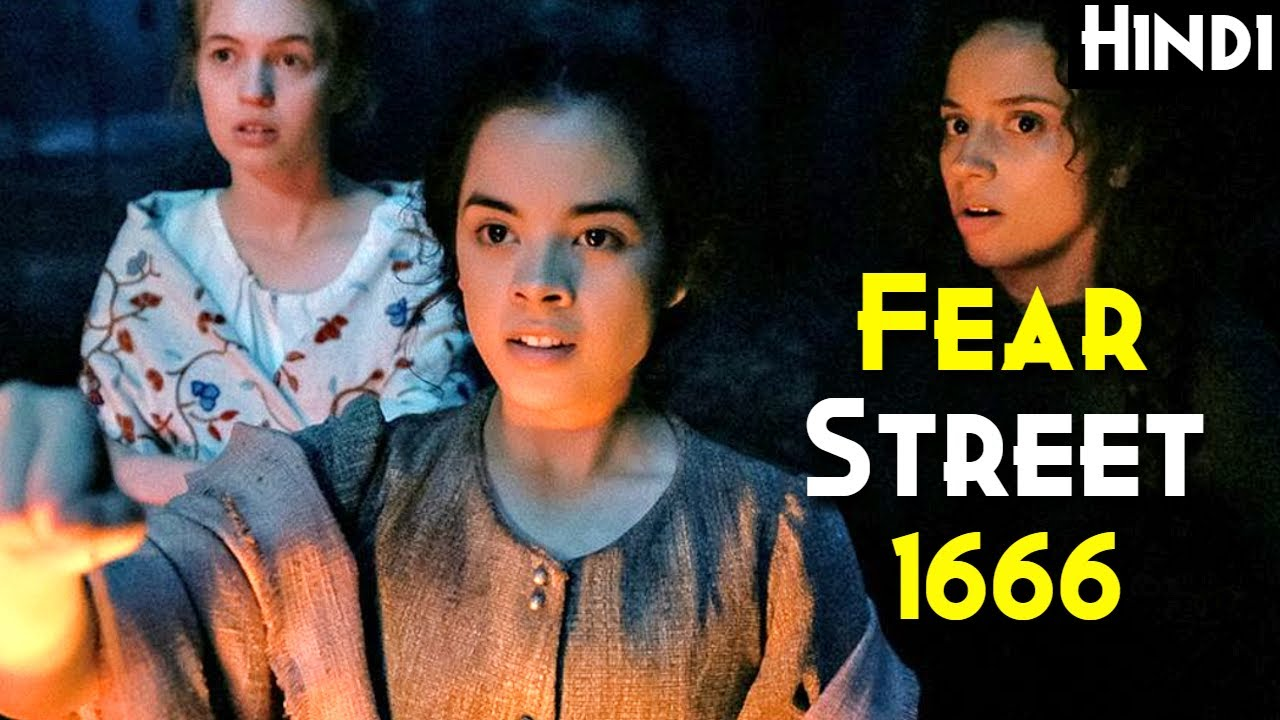 FEAR STREET PART 3 : 1666 (2021)  Explained In Hindi | GHOST SERIES