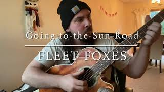 Going-to-the-Sun-Road - FLEET FOXES (cover)