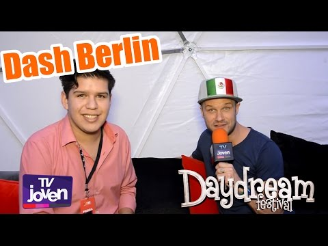 Dash Berlin en - Daydream México