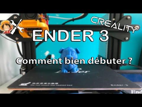 Comment bien débuter avec une Ender 3