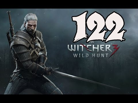 The Witcher 3: Wild Hunt - Gameplay Walkthrough Part 122: Br