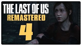 Let's Play THE LAST OF US REMASTERED Part 4: Ellie und ihr Geheimnis