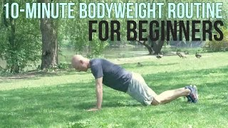 The Bodyweight Workout Routine Beginners Should Be Doing (10 Minutes)