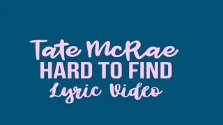 Watch Tate Mcrae Hard To Find video