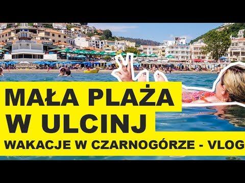 MAŁA PLAŻA W ULCINJ - Wakacje w Czarnogórze VLOG!