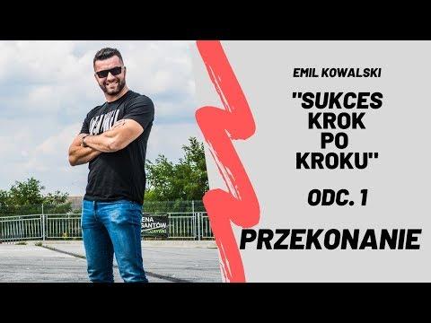 Sukces krok po kroku - Przekonanie odc. 1. Emil Kowalski