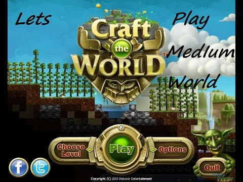 """Craft the World part 1 """"Lets get crafting!""""  """