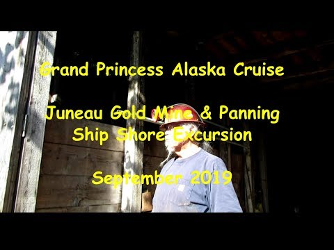 Grand Princess Alaska Cruise 2019 Ep. 8 - Juneau Gold Mine Excursion