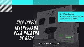 UMA IGREJA INTERESSADA PELA PALAVRA DE DEUS