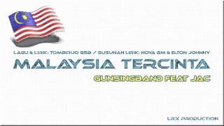 Malaysia Tercinta - Gun