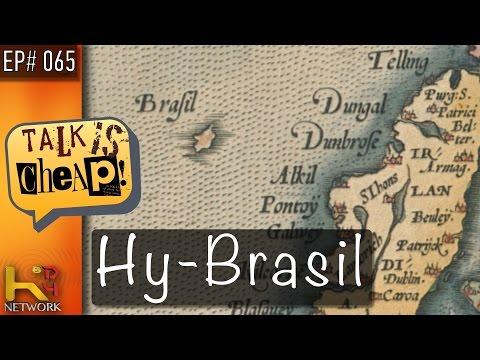 TALK IS CHEAP [Ep065] Hy-Brasil (Mystery Island)