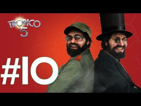 You MUST WATCH This Episode (A lot is Happening) - (Ep #10 - Tropico 5 Sandbox Gameplay) |