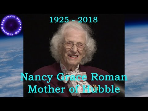 Nancy Grace Roman: The Mother of Hubble has passed away (1925 - 2018)