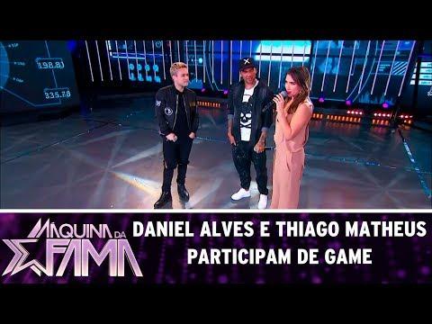 Baixar Daniel Alves e Thiago Matheus participam de game | Máquina da Fama (10/07/17)