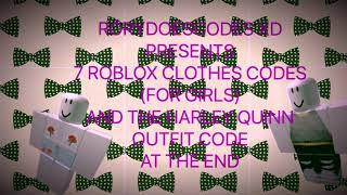 7 ROBLOX CLOTHES CODES FOR GIRLS| HARLEY QUINN OUTFIT CODE|