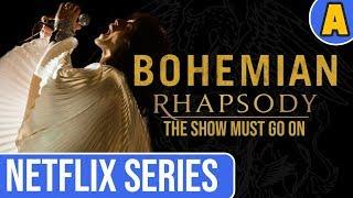 Bohemian Rhapsody The Netflix Series Part 1 Youtube