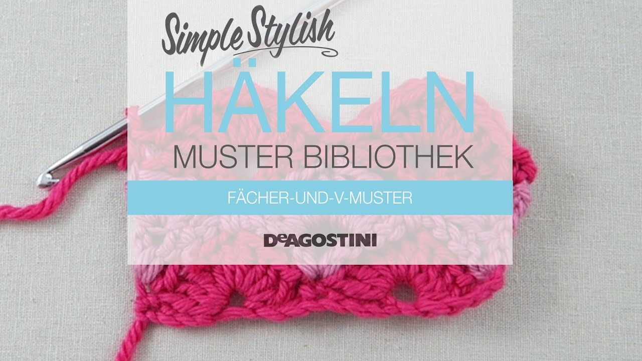Simple Stylish Häkel-Tutorial: Muster 71: Fächer-und-V-Muster - YouTube