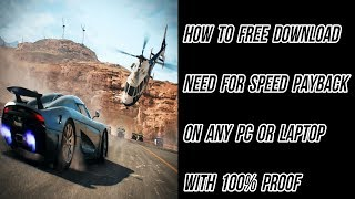 How To Download Need For Speed Payback On Any PC Or Laptop With 100% Proof (2018/2019)