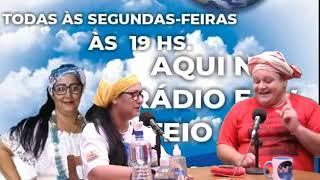 PROGRAMA NAÇÃO: APRESENTAÇÃO MÃE ANDREIA DE IEMANJÁ CONVIDADO PAI CRIS DA OXUM