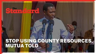 Alfred Mutua accused of using county funds to campaign for Maendeleo Chap Chap senatorial candidate