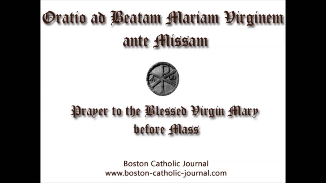 Prayer to the blessed virgin mary before mass youtube altavistaventures Images