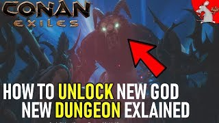 CONAN EXILES HOW TO UNLOCK NEW AVATAR JHEBBAL SAG/ NEW DUNGEON MIDNIGHT GROVE