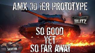 AMX 30 1er Prototype - So good yet so far away! Wot Blitz