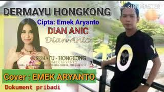 Dermayu Hongkong - versi Emek Aryanto