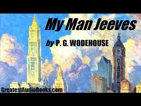 MY MAN JEEVES - FULL AudioBook by P. G. WODEHOUSE | Greatest Audio Books