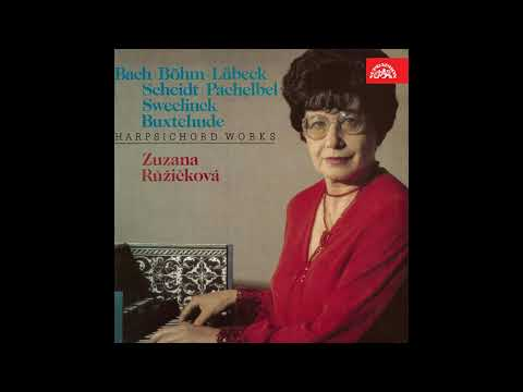 Zuzana Růžičková plays Böhm, Scheidt, Bach, Lübeck, Pachelbel... (Harpsichord)