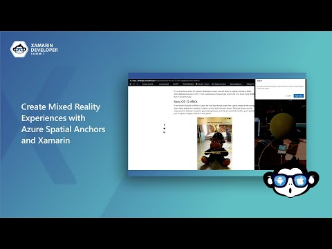 Create Mixed Reality Experiences With Azure Spatial Anchors And Xamarin | Xamarin Developer Summit