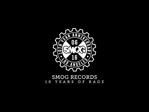 SMOG Records - 10 Years Of Rage