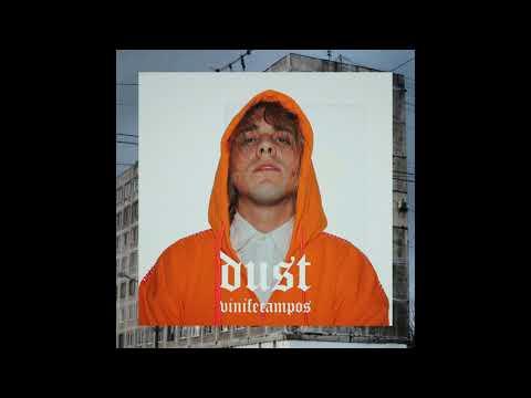 vinifecampos - Dust (Official Audio)