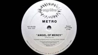 Metro - Angel Of Mercy (Dub Mix) [Nu Groove, 1988]
