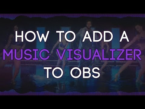 How to Add a Music Visualizer to OBS - ThatGirlSlays Video Tutorials
